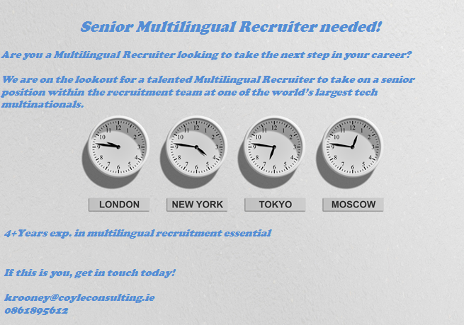 Experienced Multilingual Recruitment Consultant